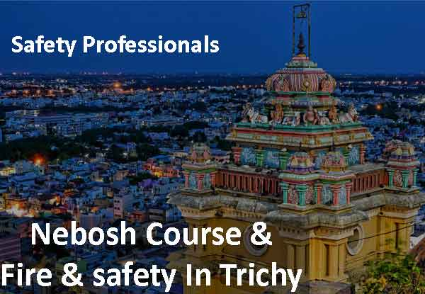 Fire and safety course in trichy